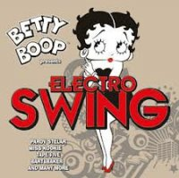 Betty Boop presents Electro Swing