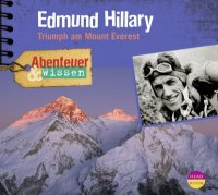 Edmund Hillary - Triumph am Mount Everest