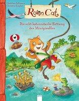 Robin Cat Die echt katzenstarke Rettung der Minigiraffen