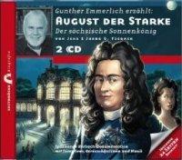 August der Starke - Der sächsische Sonnenkönig