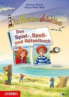 Die Nordseedetektive Das Spiel-, Spaß- und Rätselbuch