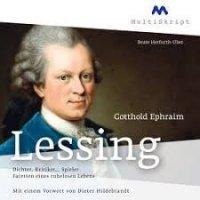 Gotthold Ephraim Lessing – Dichter, Kritiker...Spieler Facetten eines ruhelosen Lebens