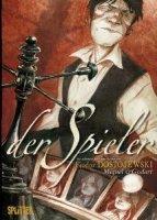 Der Spieler (frei adaptiert nach dem Roman von Fjodor Dostojewski)