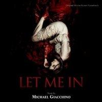 Let me in - Original Motion Picture Soundtrack