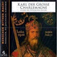 Karl der Grosse Charlemagne