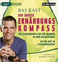 Der große Ernährungskompass: Das Standardwerk & Das Hör-Kochbuch in einer Gesamtausgabe