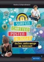Surfen, chatten, posten, bloggen - sicher unterwegs im Internet