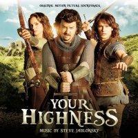 Your Highness - Schwerter, Joints und scharfe Bräute - Original Motion Picture Soundtrack