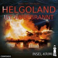 Helgoland ist abgebrannt