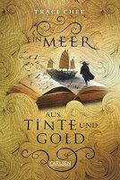 Ein Meer aus Tinte und Gold: Das Buch von Kelanna 1