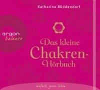 Das kleine Chakren-Hörbuch