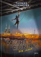 World Runner (1). Die Jäger