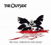 We Feel Through The Dead