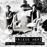 Two Old Ladies - Lost Tapes