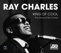King of Cool - The Genius of Ray Charles