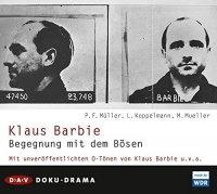 Klaus Barbie - Begegnung mit dem Bösen