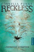 Reckless 2 – Lebendige Schatten