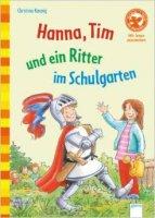 Hanna, Tim und ein Ritter im Schulgarten
