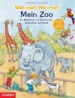 Sieh mal! Hör mal! Mein Zoo