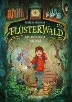 Der Flüsterwald 1 – Das Abenteuer beginnt
