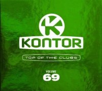 Kontor - Top of the Clubs Volume 69