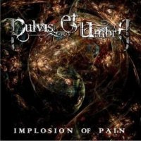 Implosion of Pain