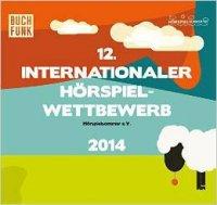 12. Internationaler Hörspielwettbewerb - Hörspielsommer e.V. 2014