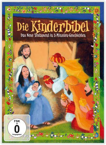 Die Kinderbibel – Das Neue Testament