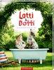 Lotti und Dotti: Die schönsten Ferien der Welt