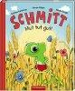 Schmitt – Mut tut gut!