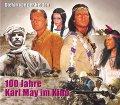 100 Jahre Karl May im Kino