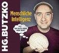 Menschliche Intelligenz - oder: Wie blöd kann man sein?