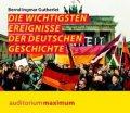 Die wichtigsten Ereignisse der deutschen Geschichte