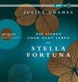 Die sieben oder acht Leben der Stella Fortuna