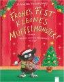 Frohes Fest, kleines Muffelmonster! Oder Wie man ratzfatz Weihnachten feiert