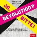 Revolution? Ja, Bitte!