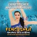 Chinesischer Nationalcircus: Feng Shui - Balance des Lebens