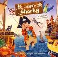 Käpt`n Sharky Das Original-Hörspiel zum Kinofilm