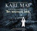 """Ein Kriminalroman von Karl May nach der Erzählung """"Der verlorene Sohn"""""""