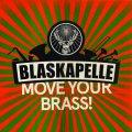 Move Your Brass (Pre-Album)