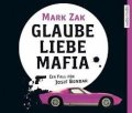 Glaube Liebe Mafia