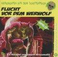Flucht vor dem Werwolf