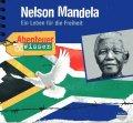 Nelson Mandela  - Ein Leben für die Freiheit