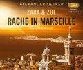 Zara & Zoë - Rache in Marseille