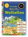 Der große Felix Weltatlas