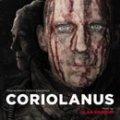 Coriolanus - Original Motion Picture Soundtrack