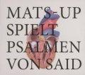 Mats-Up spielt Psalmen von Said
