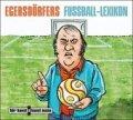 Egersdörfers Fußball-Lexikon - Eine Trainingsstunde von und mit Matthias Egersdörfer