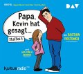 Papa, Kevin hat gesagt ... - Staffel 1