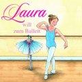 Laura will zum Ballett